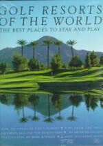 Golf Resorts of the World - Brian McCallen (ISBN 9780810933729)