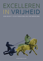 Excelleren in vrijheid - Peter Roemeling (ISBN 9789081216302)