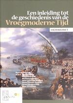 Inleiding tot de geschiedenis van de vroegmoderne tijd - Unknown (ISBN 9789030666509)