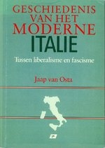 Geschiedenis van het moderne Italie - Jaap van Osta (ISBN 9789023711346)