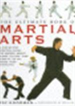 The Ultimate Book of Martial Arts - Fay Goodman (ISBN 9781859677780)