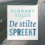 De stilte spreekt - Eckhart Tolle (ISBN 9789020215335)