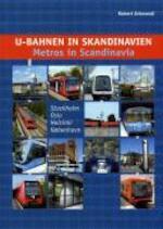 U-Bahnen in Skandinavien / Metros in Scandinavia - Robert Schwandl (ISBN 9783936573046)