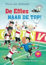 De effies naar de top! - Vivian den Hollander (ISBN 9789000362813)