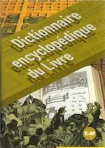 Dictionnaire encyclopédique du livre: E-M - Pascal Fouché (ISBN 9782765409106)