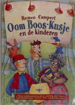 Oom Boos-Kusje en de kinderen - Remco Campert