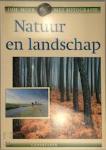 Natuur en landschap - Unknown (ISBN 9789021326603)
