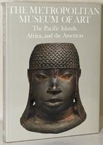 The Pacific Islands, Africa, and the Americas - N.Y.) Metropolitan Museum Of Art (New York (ISBN 9780870994616)