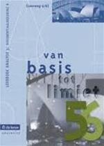 Van basis tot limiet 5/6 Leerboek analyse 3 : differentiaalrekening B Lw 6/8 - Unknown (ISBN 9789057515958)
