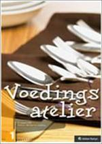Voedingsatelier 1 - D. e.a. De Graef (ISBN 9789030189756)