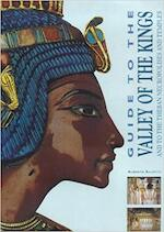 Guide to the Valley of the Kings - Alberto Siliotti (ISBN 9788880954965)