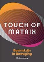 Touch of Matrix - Gunther de Jong (ISBN 9789490215071)