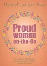ProudWoman on the go! - Nannet van der Ham (ISBN 9789082585933)
