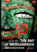 The Art of MesoAmerica - Mary Ellen Miller (ISBN 9780500202906)