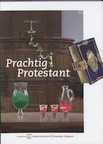 Prachtig Protestant - (ISBN 9789040085215)