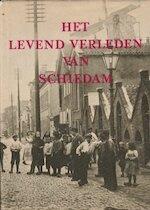 Het levend verleden van Schiedam - Gerard Lutke Meijer (ISBN 9789028850903)