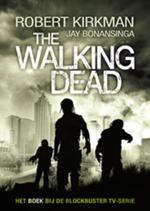 The Walking Dead 1 (POD) - Robert Kirkman, Jay Bonansinga (ISBN 9789021024462)