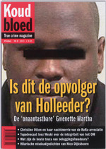 Koud Bloed : Is dit de opvolger van Holleeder : de 'onaantastbare' Gwenette Martha - Paul Vugts (ISBN 9789046807392)