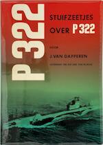 Stuifzeetjes over P 322 - J. van Dapperen