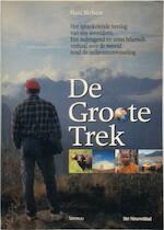 De Groote Trek - Marc Helsen (ISBN 9789020944327)