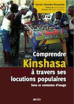Comprendre Kinshasa traversses locutions populaires. Sens et contextes d'usages - Shomba (ISBN 9789033477881)