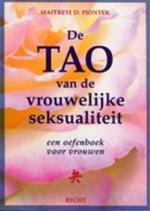 De tao van de vrouwelijke seksualiteit - Maitreyi D Piontek (ISBN 9789023010111)