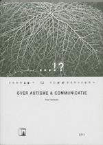 Over autisme & communicatie - Peter Vermeulen (ISBN 9789064452215)