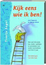 Kijk eens wie ik ben - Marga Schiet, J. Sagasser (ISBN 9789044315950)