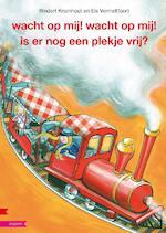 Wacht op mij, wacht op mij! Is er nog een plekje vrij? - Rindert Kromhout, Els Vermeltfoort (ISBN 9789048706495)