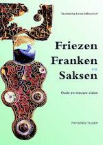 Friezen Franken en Saksen