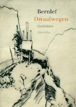 Dwaalwegen - Bernlef, J. Bernlef (ISBN 9789021434551)