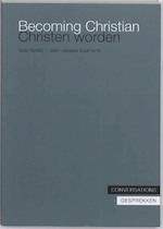 Becoming Christian, Christen worden - Jean-Jacques Suurmond, Sasa Karalic (ISBN 9789076564890)