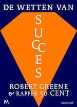 Wetten van succes - Robert Greene, 50 cent, 50 Cent (ISBN 9789029086349)