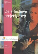 De effectieve projectgroep - Klaas Schermer (ISBN 9789001910501)
