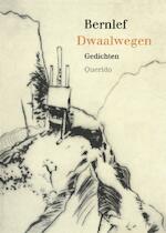 Dwaalwegen - J. Bernlef (ISBN 9789021448299)