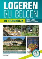 Logeren bij Belgen in Frankrijk - Erwin De Decker (ISBN 9789401416511)