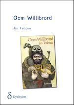 Oom Willibrord - dyslexie uitgave - Jan Terlouw (ISBN 9789491638503)