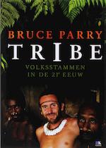 Tribe - B. Parry, M. Maccrum (ISBN 9789021521046)