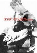 De dans van Zarathustra - C.W. Maris van Sandelingenambacht (ISBN 9789071346330)