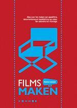 Films maken - Roemer Lievaart (ISBN 9789080555105)