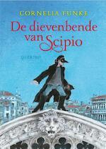 De dievenbende van Scipio - Cornelia Funke (ISBN 9789045108063)