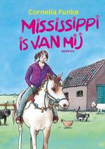 Mississippi is van mij - Cornelia Funke (ISBN 9789045114408)