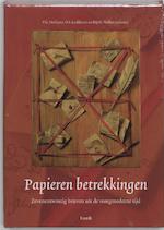 Papieren betrekkingen - Paul Gerardus Hoftijzer, O.S. Lankhorst, Henk J. M. Nellen (ISBN 9789077503355)