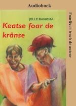 Keatse foar de krânse - Jelle Bangma (ISBN 9789460381065)