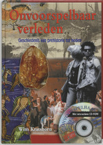 Onvoorspelbaar verleden - W. Kratsborn, A. Sinnige (ISBN 9789023240853)