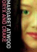 Oryx and Crake - Margaret Atwood (ISBN 9780747562597)
