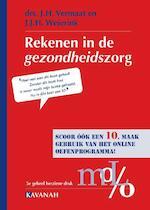 Rekenen in de Gezondheidszorg - J.H. Vermaat, J.J.H. Weierink (ISBN 9789057401459)