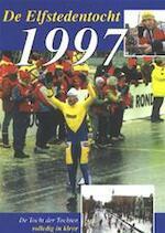 De Elfstedentocht 1997 - Herman van Amsterdam (ISBN 9789036611640)