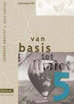 Van basis tot limiet 5 - aso - lw 6/8 - leerboek analyse 1: reële functies - Philip e.a. Bogaert (ISBN 9789057514616)