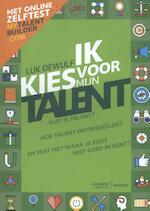 Ik kies voor mijn talent - Herwerkte editie - Luk Dewulf (ISBN 9789082542219)